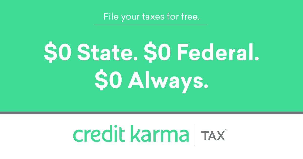 Free Tax Filing Online - $0 State/Federal | Credit Karma Tax®