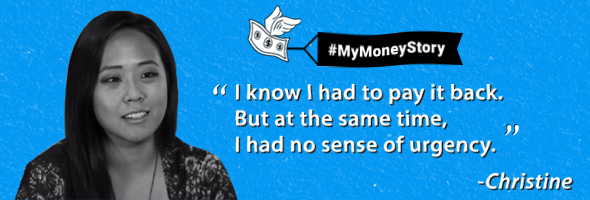 "My Money Story: Christine – ""I knew I had to pay it back – but I had no sense of urgency"""
