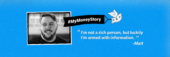 "My Money Story: Matt – ""The impact lasted for so long"""