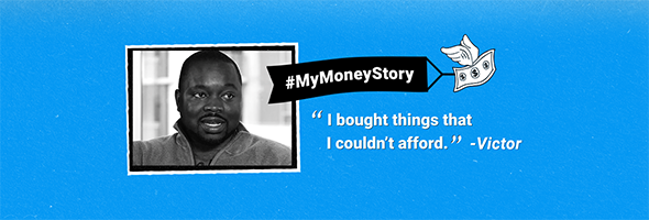 "My Money Story: Victor – ""Sometimes you end up falling into financial pit holes"""