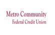 Metro Community Federal Credit Union Reviews